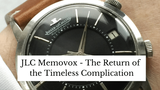 JLC Memovox - The Return of the Timeless Complication