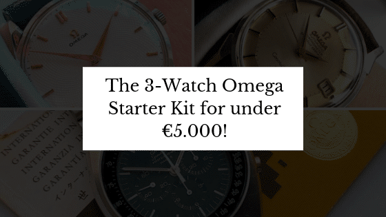 The 3-Watch Omega Starter Kit for under €5.000!